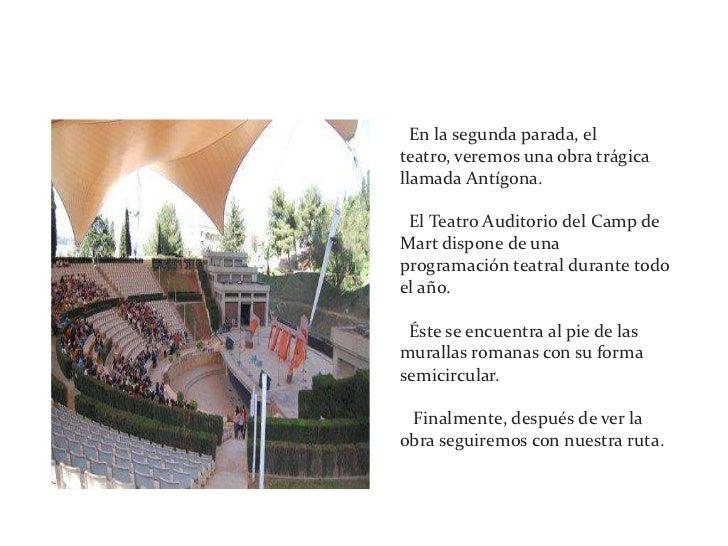 2ª parada: El teatro<br />· En la segunda parada, el teatro, veremos una obra trágica llamada Antígona.<br />· El Teatro A...