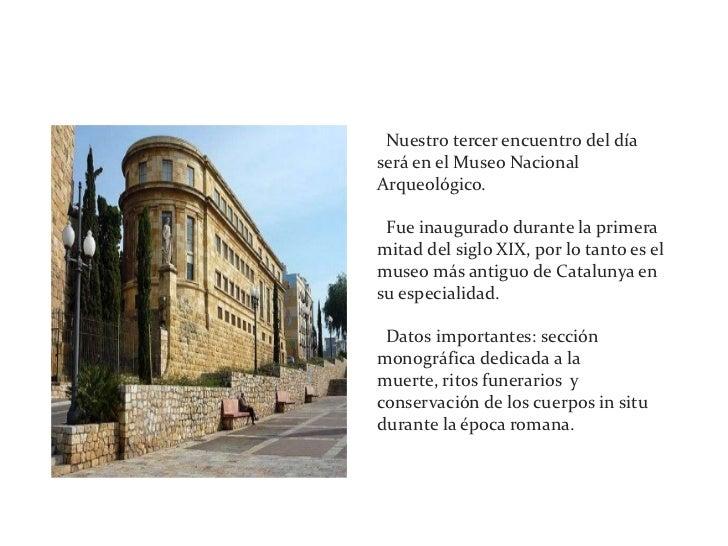 3ª parada: Museo arqueológico<br />· Nuestro tercer encuentro del día será en el Museo Nacional Arqueológico.<br />· Fue i...