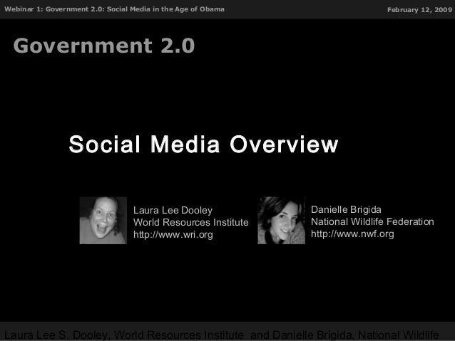 Laura Lee S. Dooley, World Resources Institute and Danielle Brigida, National Wildlife Webinar 1: Government 2.0: Social M...