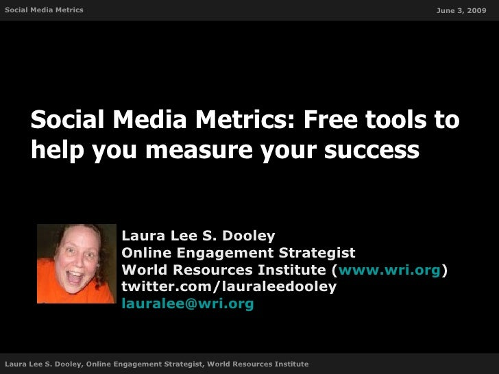 Social Media Metrics                                                           June 3, 2009           Social Media Metrics...