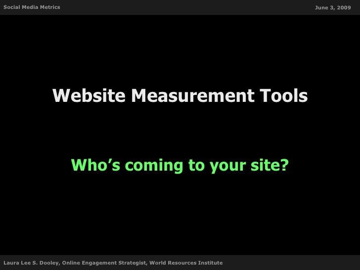 Social Media Metrics                                                           June 3, 2009                      Website M...