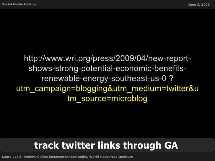 Social Media Metrics                                                           June 3, 2009               http://www.wri.o...