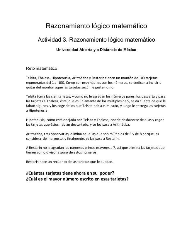 Razonamiento lógico matemático Actividad 3. Razonamiento lógico matemático Universidad Abierta y a Distancia de México Ret...