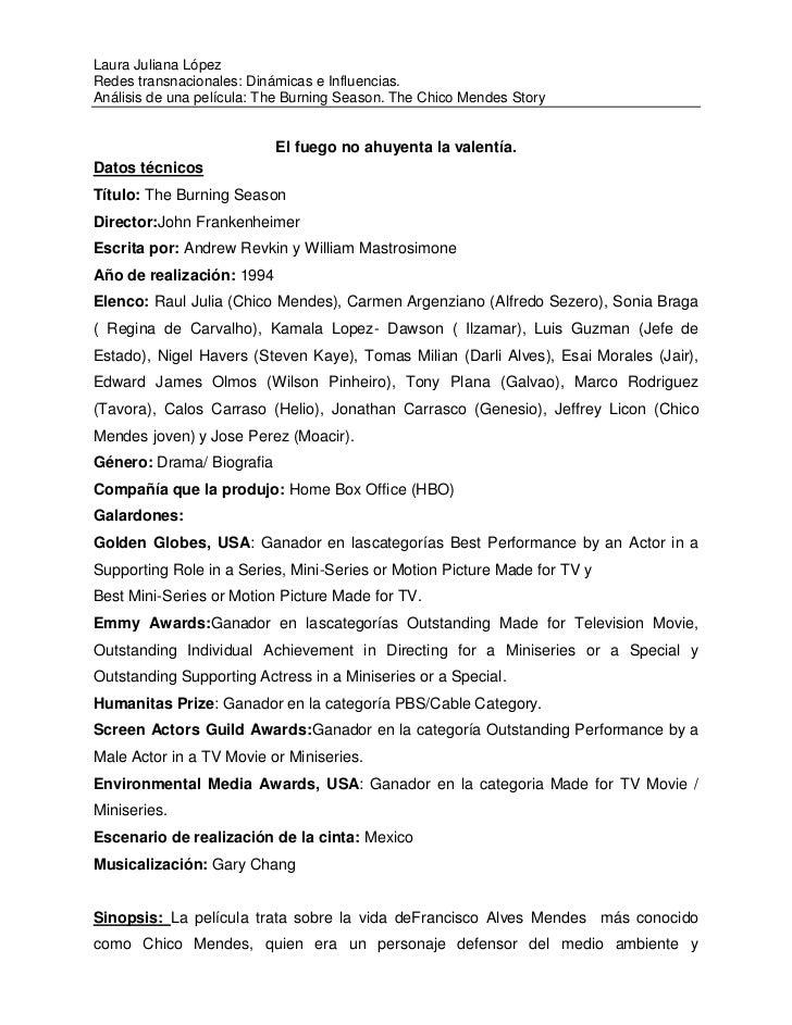 Laura Juliana LópezRedes transnacionales: Dinámicas e Influencias.Análisis de una película: The Burning Season. The Chico ...