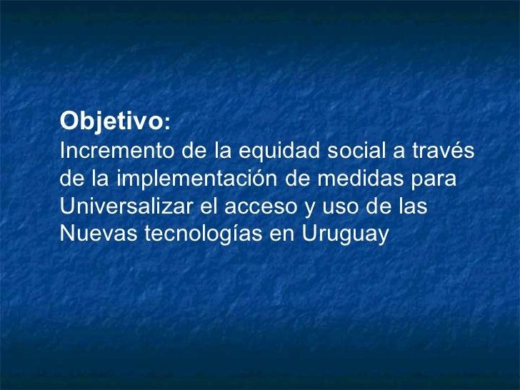 Plan Ceibal y el caso de One Laptop Per Child en Uruguay Slide 3