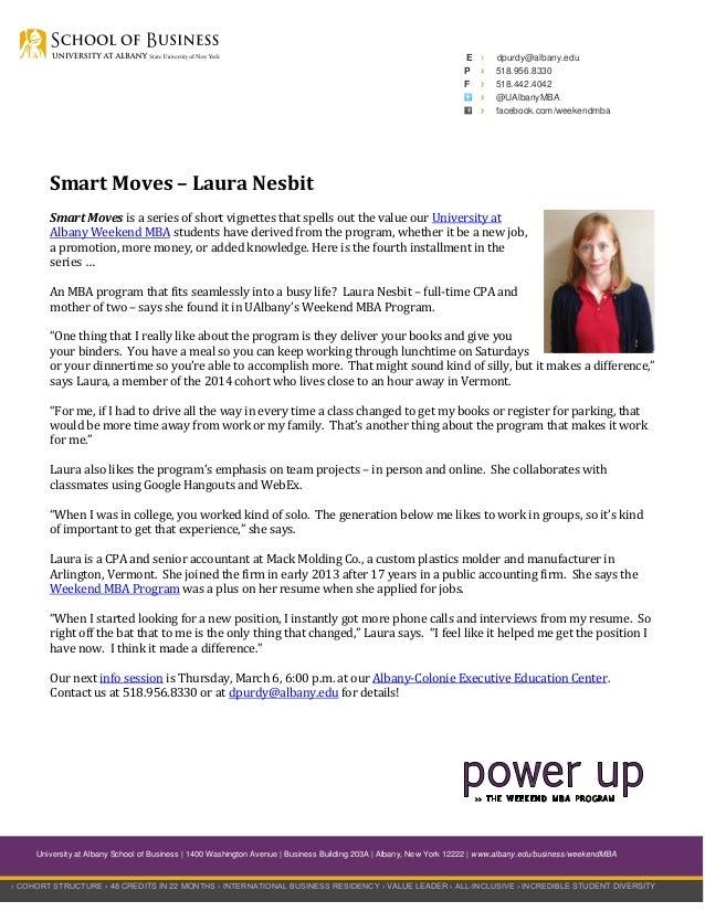 E P F  › › › › ›  dpurdy@albany.edu 518.956.8330 518.442.4042 @UAlbanyMBA facebook.com/weekendmba  Smart Moves – Laura Nes...