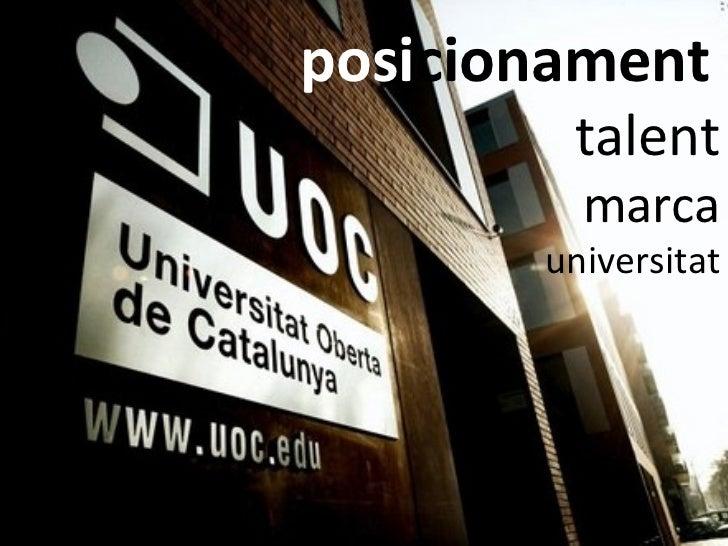 posicionament        talent         marca       universitat