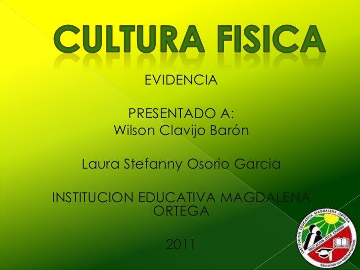EVIDENCIA         PRESENTADO A:       Wilson Clavijo Barón   Laura Stefanny Osorio GarciaINSTITUCION EDUCATIVA MAGDALENA  ...