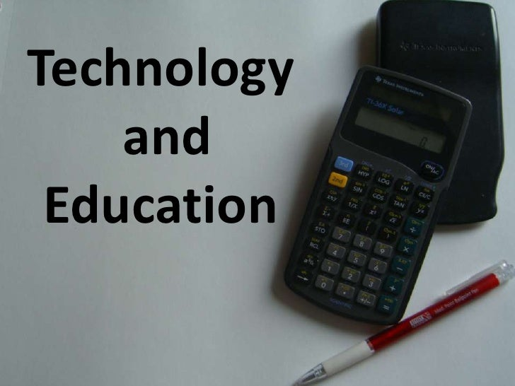 Technologyand Education<br />