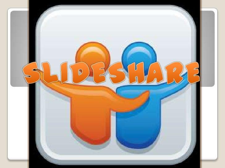 Slideshare es un simple (libro), es untipo de lugar donde se puede subir tipode formatos como. PDF., ODT, formatos PowerPo...