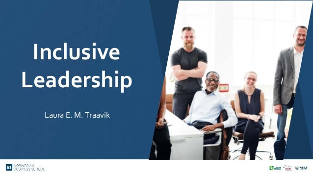 Inclusive Leadership Laura E. M. Traavik