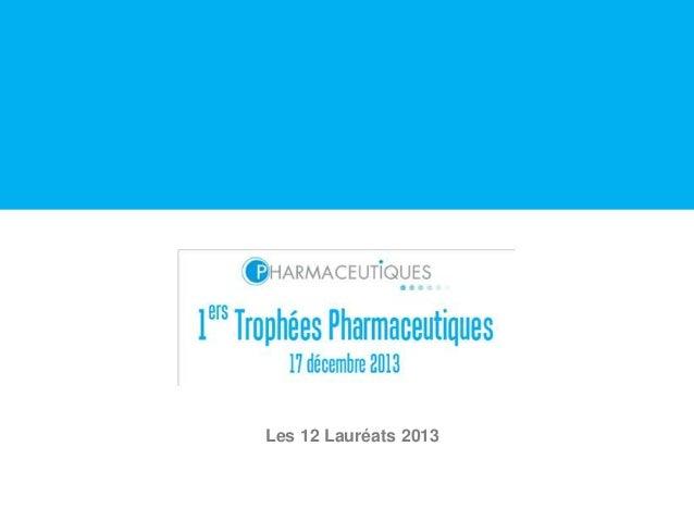 Les 12 Lauréats 2013