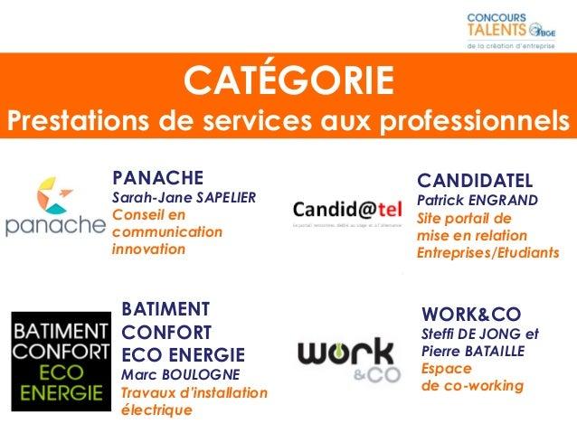 PANACHE Sarah-Jane SAPELIER Conseil en communication innovation BATIMENT CONFORT ECO ENERGIE Marc BOULOGNE Travaux d'insta...