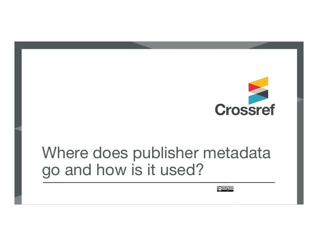 Where does publisher metadata go and how is it used?