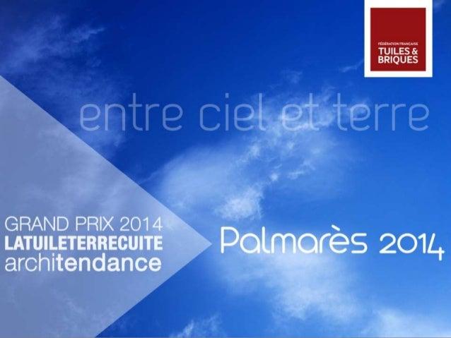 Palmarès 2014 - Grand Prix La Tuile Terre Cuite Architendance
