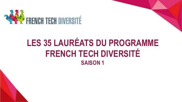 LES 35 LAURÉATS DU PROGRAMME FRENCH TECH DIVERSITÉ SAISON 1