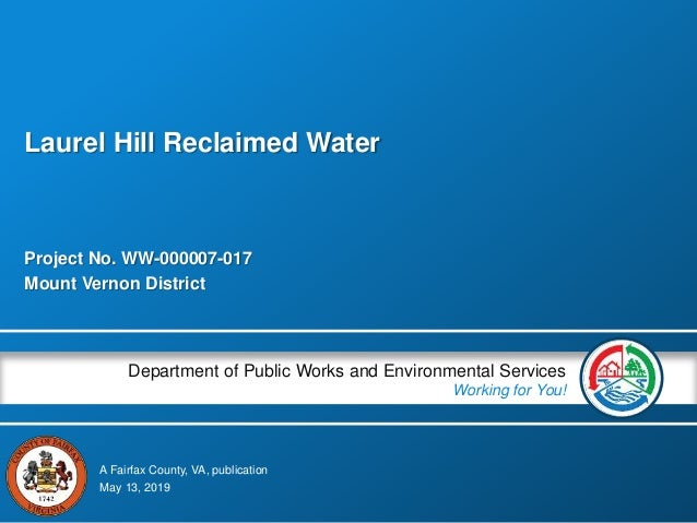 A Fairfax County, VA, publication Department of Public Works and Environmental Services Working for You! Project No. WW-00...