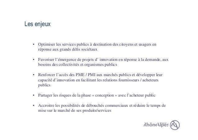 Laurence Minne - Région Rhône-Aples -  Achat public innovant pour stimuler les acteurs de l'IT Slide 3