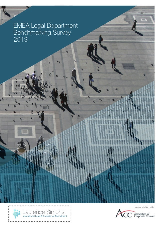 Laurence Simons  EMEA Legal Department Benchmarking Survey 2013  In association with: