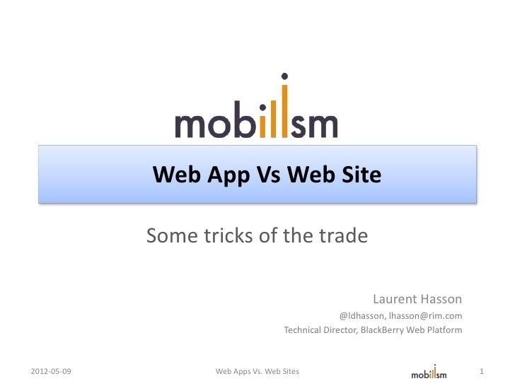 Web App Vs Web Site             Some tricks of the trade                                                           Laurent...