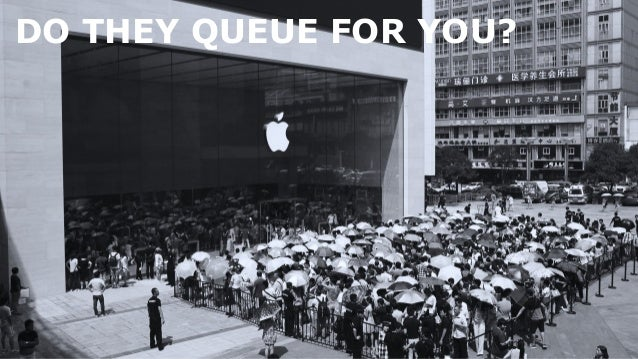 DO THEY QUEUE FOR YOU?