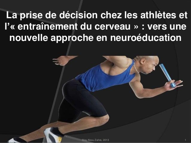La prise de décision chez les athlètes et l'« entraînement du cerveau » : vers une nouvelle approche en neuroéducation  Ma...