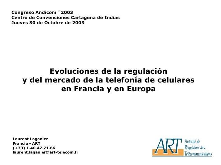 1<br />Congreso Andicom `2003<br />Centro de Convenciones Cartagena de Indias<br />Jueves 30 de Octubre de 2003<br />Evolu...
