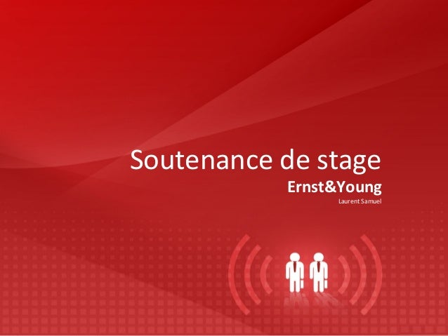 Soutenance de stage  Ernst&Young  Laurent Samuel