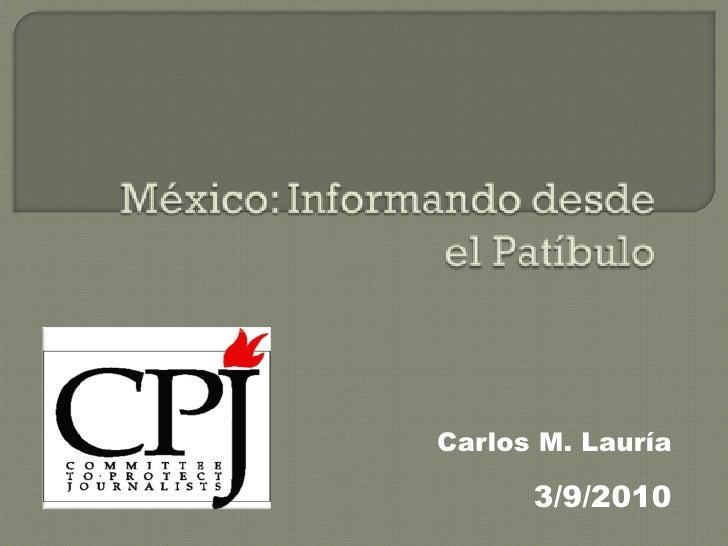 Carlos M. Lauría 3/9/2010