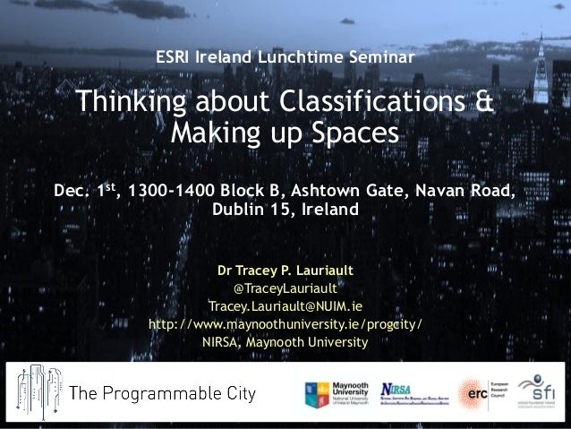 Dr Tracey P. Lauriault  @TraceyLauriault  Tracey.Lauriault@NUIM.ie  http://www.maynoothuniversity.ie/progcity/  NIRSA, May...