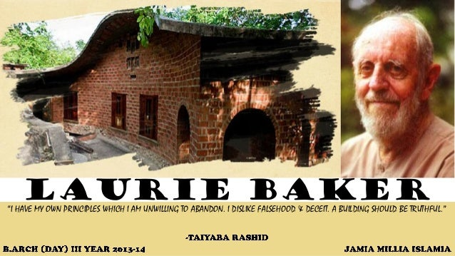 """LAURIE BAKER """"I HAVE MY OWN PRINCIPLES WHICH I AM UNWILLING TO ABANDON. I DISLIKE FALSEHOOD & DECEIT. A BUILDING SHOULD BE..."""