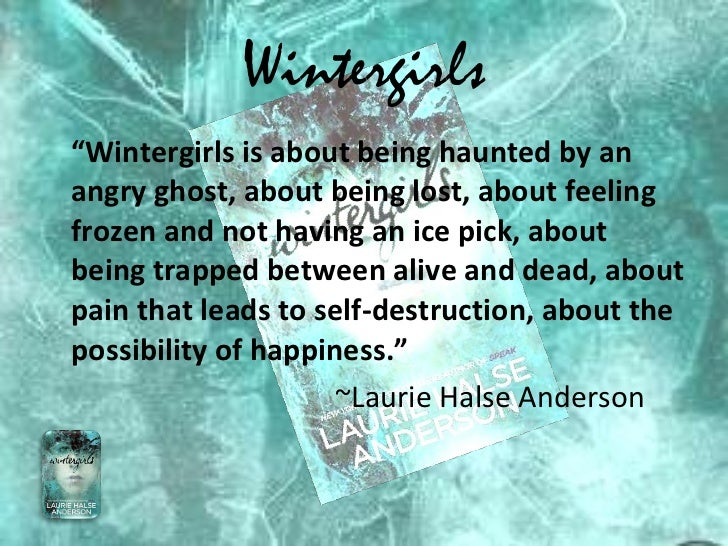 wintergirls by laurie halse anderson essay Wintergirls summary supersummary, a modern alternative to sparknotes and cliffsnotes, offers high-quality study guides that feature detailed chapter summaries and analysis of major themes, characters, quotes, and essay topics.