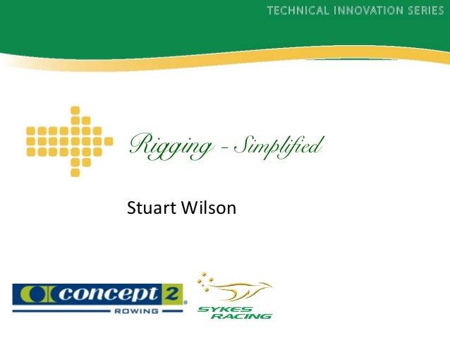 Rigging - Simplified Stuart Wilson