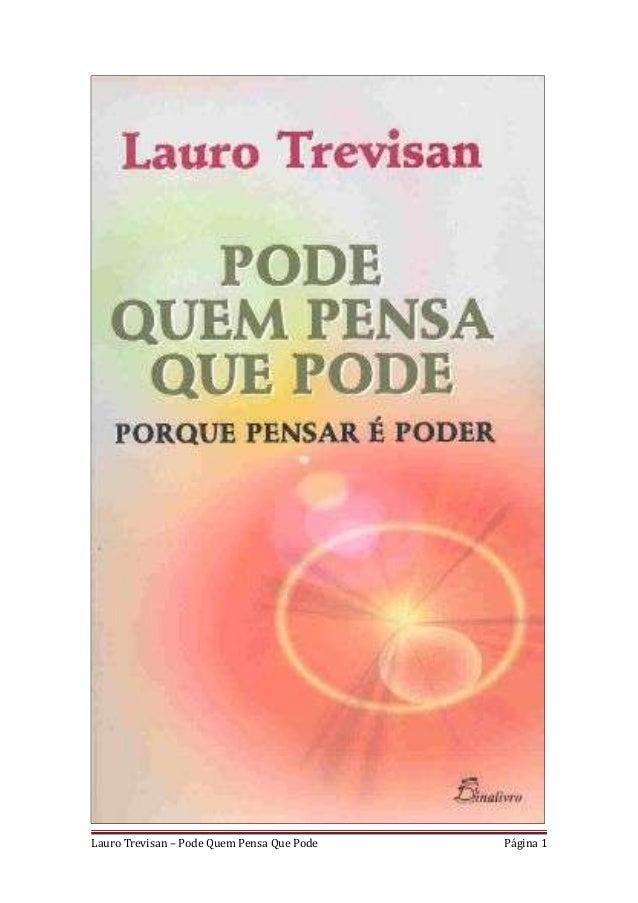 Lauro Trevisan – Pode Quem Pensa Que Pode   Página 1