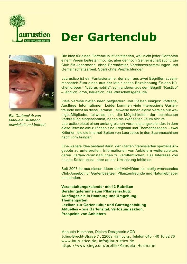 Der Gartenclub                          Die Idee für einen Gartenclub ist entstanden, weil nicht jeder Gartenfan          ...