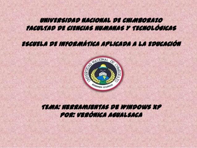 UNIVERSIDAD NACIONAL DE CHIMBORAZO FACULTAD DE CIENCIAS HUMANAS Y TECNOLÓGICAS ESCUELA DE INFORMÁTICA APLICADA A LA EDUCAC...