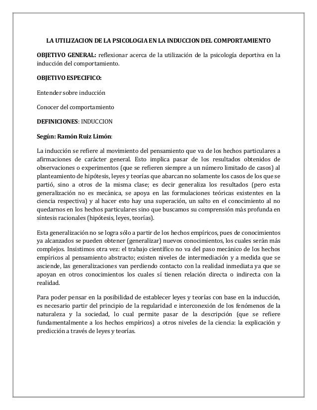 LA UTILIZACION DE LA PSICOLOGIA EN LA INDUCCION DEL COMPORTAMIENTOOBJETIVO GENERAL: reflexionar acerca de la utilización d...
