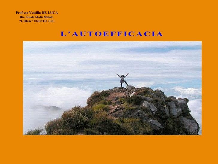 """Prof.ssa Vestilia DE LUCA Dir. Scuola Media Statale   """" I. Silone"""" UGENTO  (LE)"""