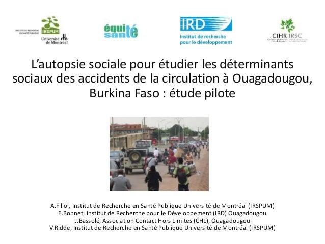 L'autopsie sociale pour étudier les déterminants sociaux des accidents de la circulation à Ouagadougou, Burkina Faso : étu...