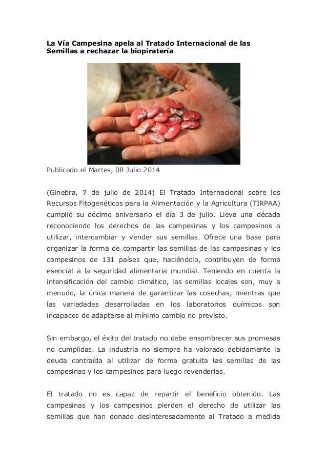 La Vía Campesina apela al Tratado Internacional de las Semillas a rechazar la biopiratería Publicado el Martes, 08 Julio 2...