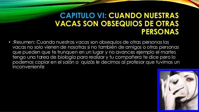 CAPITULO VI: CUANDO NUESTRAS  VACAS SON OBSEQUIOS DE OTRAS  PERSONAS  • :Resumen: Cuando nuestras vacas son obsequios de o...