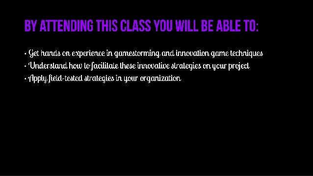 #LavaCon15 - Get Your Gamestorming On! - Let the Games Begin Slide 3