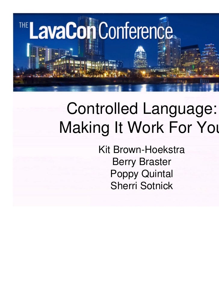 Controlled Language:Making It Work For You     Kit Brown-Hoekstra         Berry Braster        Poppy Quintal        Sherri...
