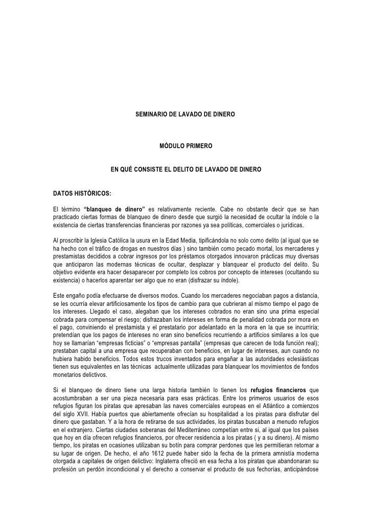 SEMINARIO DE LAVADO DE DINERO                                                MÓDULO PRIMERO                           EN Q...
