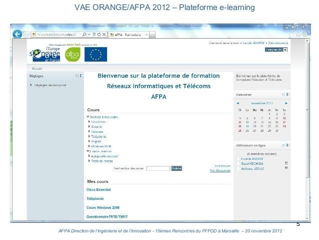 VAE ORANGE/AFPA 2012 – Plateforme e-learning                                                                              ...