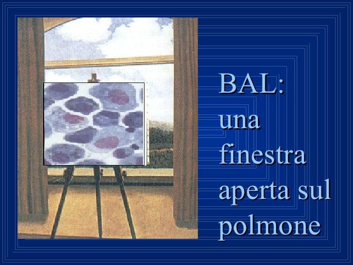 BAL: una finestra aperta sul polmone