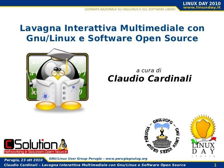 Lavagna Interattiva Multimediale con         Gnu/Linux e Software Open Source                                             ...