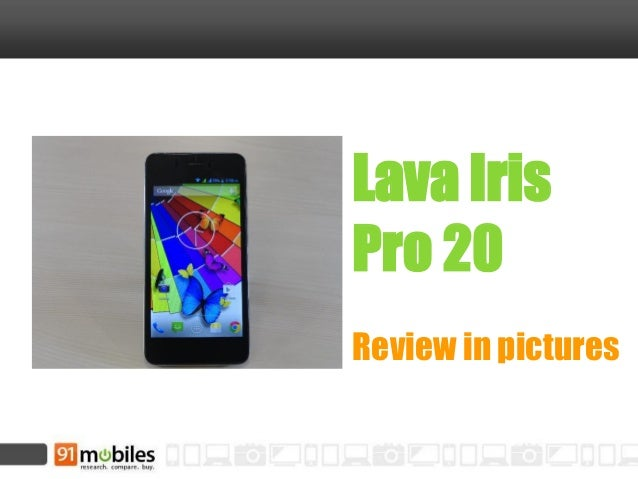 Lava Iris Pro 20 Review in pictures