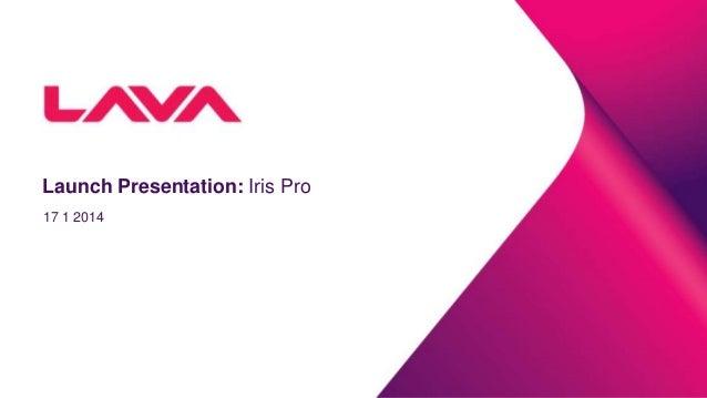 Launch Presentation: Iris Pro 17 1 2014