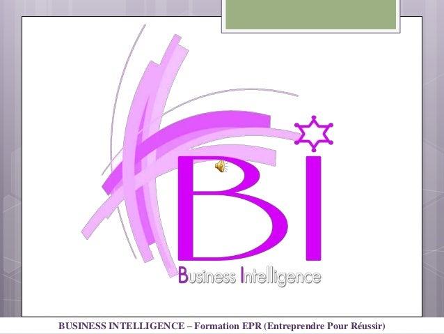 BUSINESS INTELLIGENCE – Formation EPR (Entreprendre Pour Réussir)